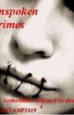 Unspoken Crimes by Alex1019