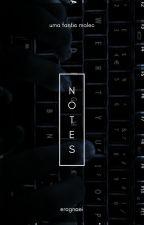 NOTES ➹ malec (primeira parte finalizada / hiatus) by ragnaeI