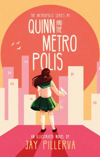 Quinn and the Metropolis (An Illustrated Novel)