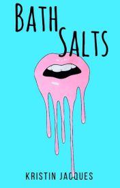 Bath Salts (TNTHorrorContest) by krazydiamond