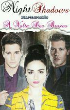 Night Shadows || A Volta Dos Bruxos || Livro: 1  by DuarteBrandao