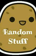 Random Stuff by TheSoulReader724