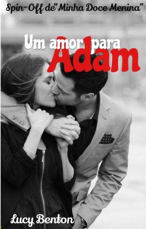 Um amor para Adam by Lucy_Benton