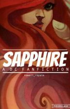 Sapphire: A DC Fanfiction by augie-sundaes