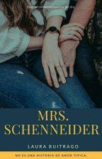 Mrs. Schenneider  by laurabuitrago58