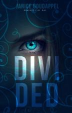 Divided (NL) by Fantasydrops