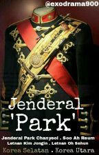 Jenderal 'Park' by exodrama9006