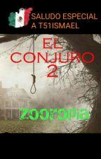 Zootopia :el conjuro 2  by holakasecom