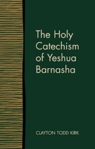 The Holy Catechism of Yeshua Barnasha