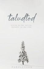 Taludtod (Katipunan ng mga Tula) by purpleyhan