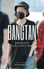 Bangtan | ONESHOT COLLECTION by Haniwrites