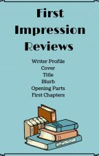 First Impression Reviews- CLOSED by oliviarose85