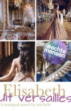 Elisabeth uit Versailles by Hola_tis_Michele