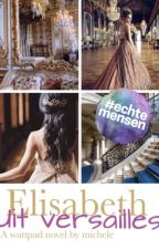 Elisabeth uit Versailles by Michele_VDB