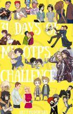 31 days of my OTP's Challenge by ArfFromMars