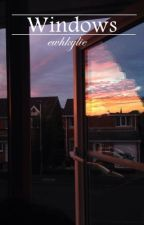 Windows | horan one shot ✔  by ewhkylie