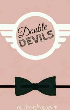 Double Devils by hothotchocolate