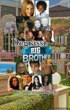 Big brother Degrassi style by JulieSciarrillojacks
