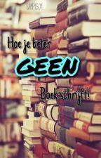 Hoe je beter GEEN boek schrijft!  by SamF1301