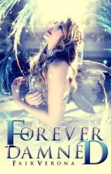 Forever Damned by MalloryBlaise
