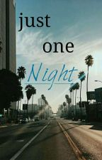 just one night by usuallymee
