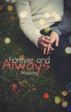 Forever and Always (IM5 fan-fic) by adeleisi