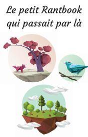 Le petit rand-book qui passait par là by Mixieblue