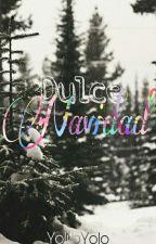 Dulce Navidad #Wattys2017 by YolitoYolo
