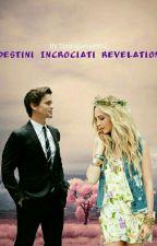 Destini Incrociati Revelation Di Tonia Gaeta #completa✅ by toniagaeta8962