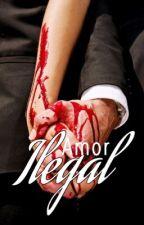 Amor Ilegal by CrazyyWriterr