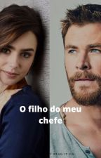 O Filho Do Meu Chefe by LeticiaGomes306