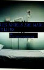 Fallen Angels Are Made To Save Lives by UnstableWinchester