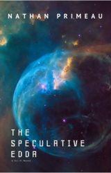 Speculative Edda by NathanPrimeau
