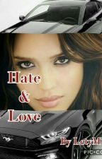 Hate & Love ( Tome 2 de Crack & Love ) by LetyMT