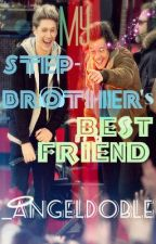 My Step-Brother's Bestfriend (Niall Horan/Harry Styles FanFic) by meowdybetch