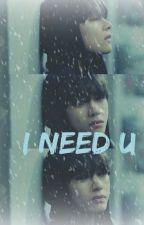 I NEED U (TAE Y TU) by Seventeenbts1d45896
