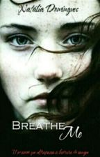 Breathe Me (Incesto) - [REPOSTANDO] by Narrow_