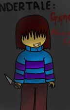 Undertale Fanfiction - An alternate Genocide Ending by JasmineCharles8