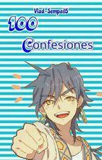 100 Confesiones. by Vlad-Sempai15
