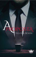 A PROPOSTA (Em revisão) by HeloisaBenini