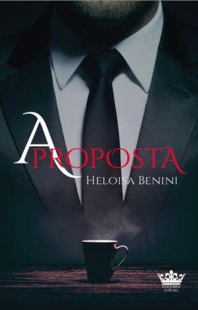 A PROPOSTA ( DEGUSTAÇÃO ) by HeloisaBenini