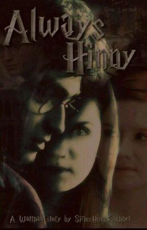 ALWAYS (Hinny) by SiriusHinnyShipper