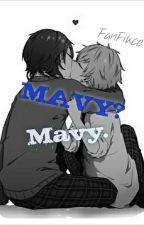 Mavy? Mavy. [CZ Fanfikce] by ni_cool21