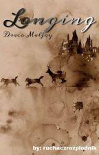 Longing ~ Draco Malfoy by ruchaczrozplodnik