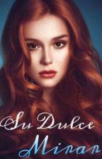 Su Dulce Mirar by GenesisLinares1