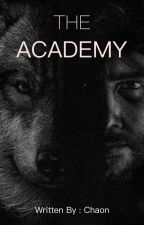 THE ACADEMY by Wattspad_Series