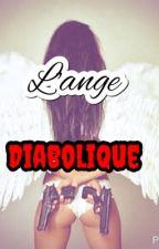 L'ange diabolique. by Yayaas