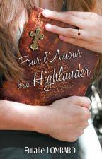 Pour l'Amour d'un Highlander by EulalieL10