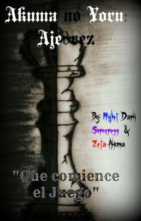 Akuma no Yoru: Ajedrez (5.1) by NightDarkSorceress