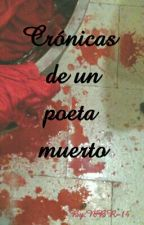 Crónicas de un poeta muerto. by Bennet-BR18